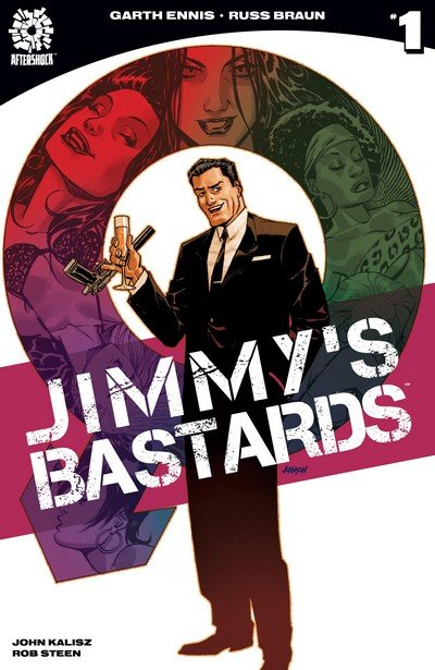 Jimmy's Bastards #1 (2017)
