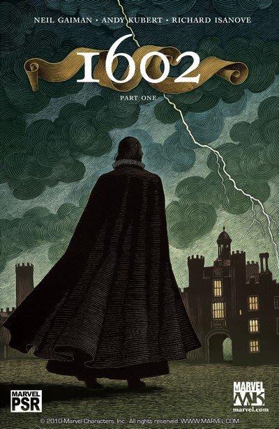 Marvel 1602 #1 – 8 + Tie Ins (2003-2004)