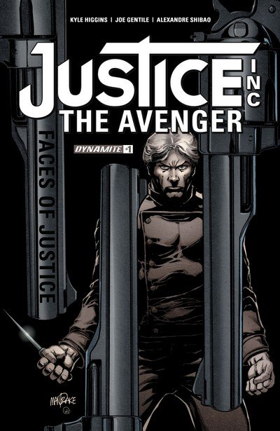 Justice Inc – The Avenger #1 (2017)