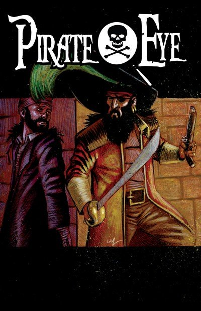 Pirate Eye – Exiled from Exile (TPB) (2015)