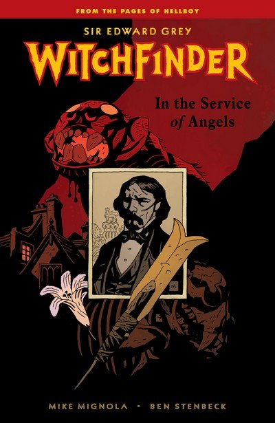 Sir Edward Grey, Witchfinder Vol. 1 – 4 (TPB) (2010-2017)