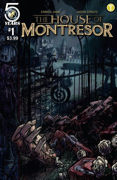 The House of Montresor #1 – 4 + TPB (2016)