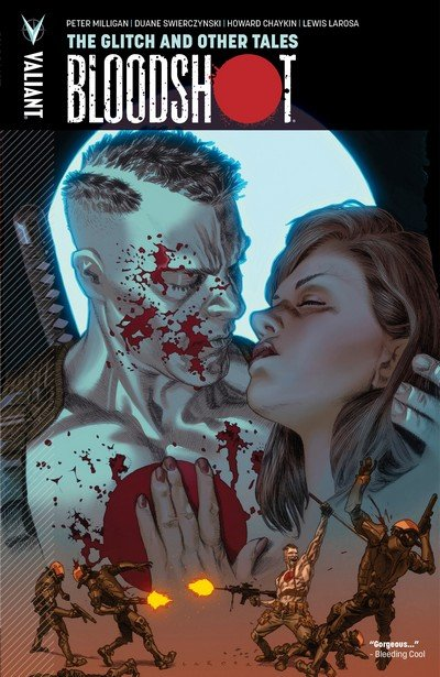 Bloodshot Vol. 6 – The Glitch and Other Tales (TPB) (2015)
