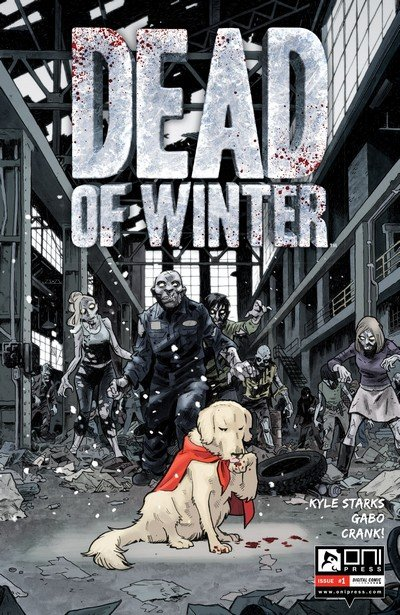 Dead of Winter #1 (2017)