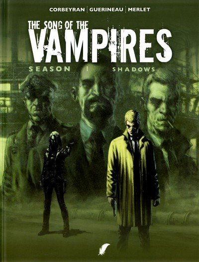 The Song of the Vampires #1 – 13 (2008-2012)