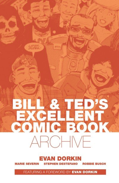 Bill & Ted's Excellent Comic Book Archive (2015)