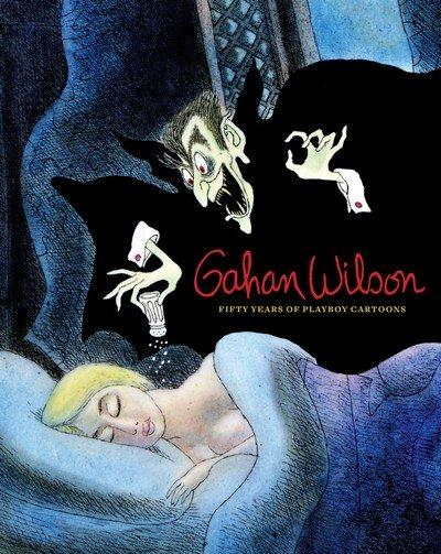 Gahan Wilson – 50 Years of Playboy Cartoons (2009)
