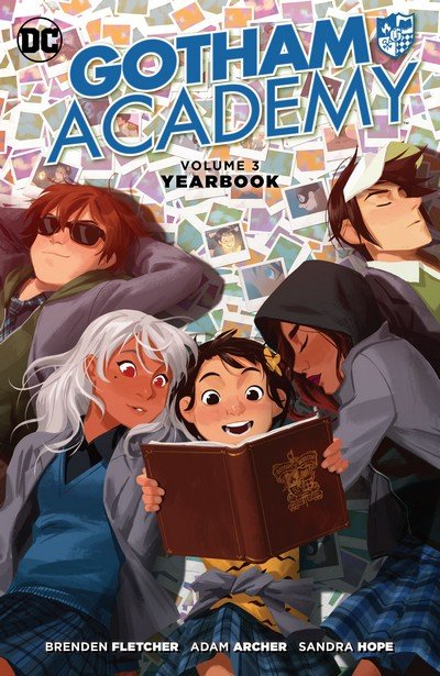 Gotham Academy Vol. 3 – Yearbook (2017)