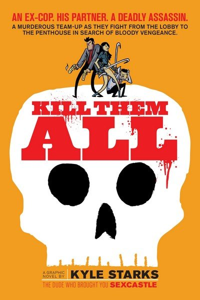 Kill Them All (2017)