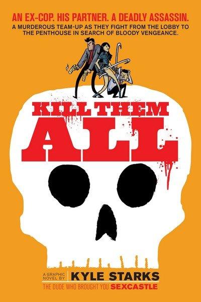 Kill Them All (2017)