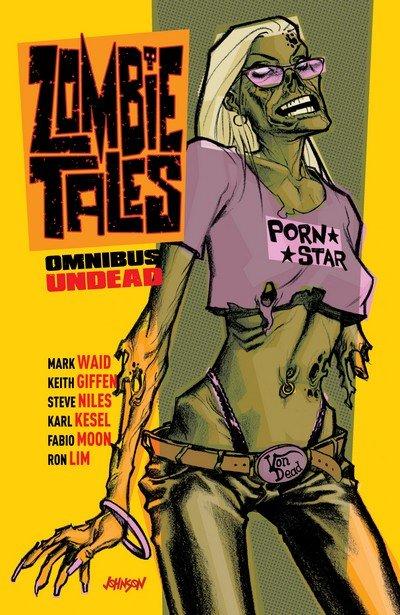 Zombie Tales Omnibus Vol. 1 – 2 (2011)