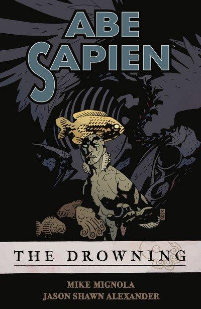 Abe Sapien Vol. 1 – 9 (TPB) (2008-2017)