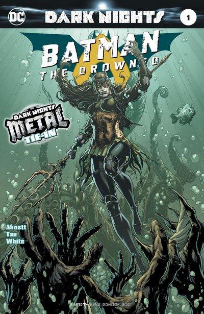 Batman – The Drowned #1 (2017)