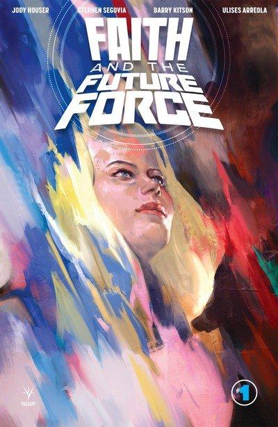 Faith and the Future Force #1 – 4 (2017)
