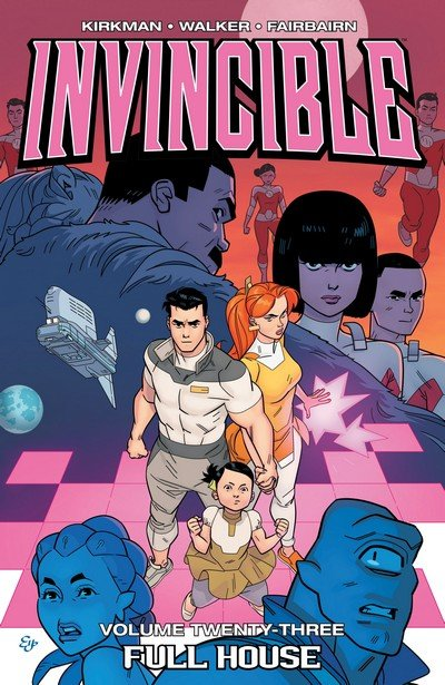 Invincible Vol. 23 – Full House (2017)