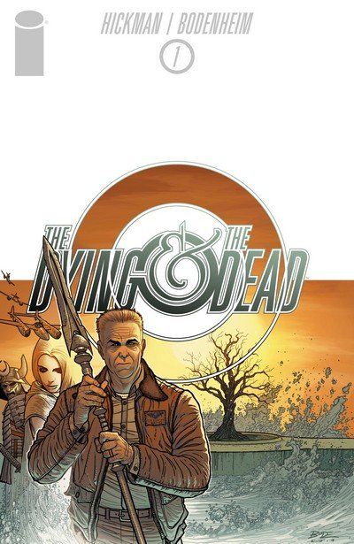 The Dying and the Dead #1 – 6 (2015-2017)