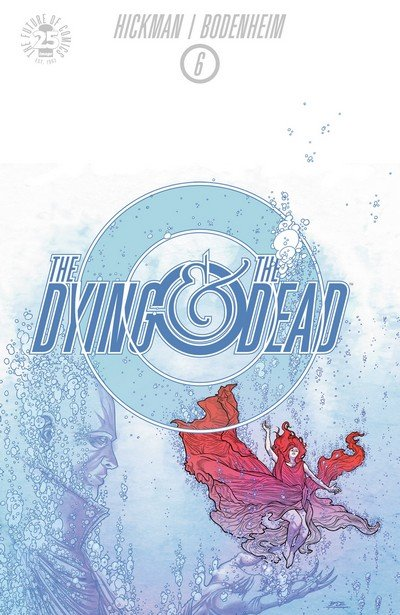 The Dying and the Dead #6 (2017)