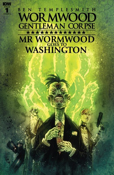 Wormwood Gentleman Corpse – Mr. Wormwood Goes to Washington #1 (2017)
