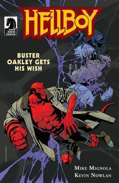Hellboy – Buster Oakley Gets His Wish (2011)