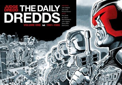 Judge Dredd – The Daily Dredds Vol. 1 – 1981-1986 (2014)