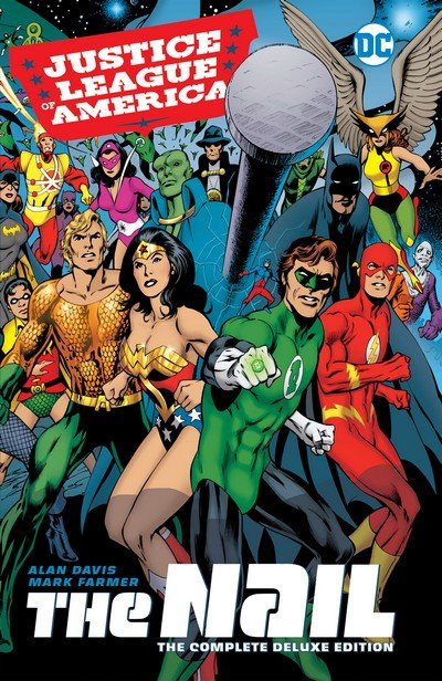 Justice League of America – The Nail – The Complete Deluxe Edition (2017)