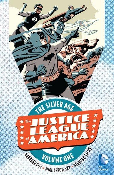 Justice League of America – The Silver Age Vol. 1 – 4 (2016-2018)