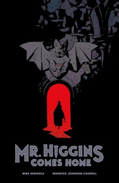 Mr. Higgins Comes Home (HC) (2017)