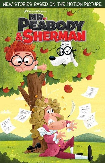 Mr. Peabody & Sherman #1 – 4 + TPB (2013-2014)