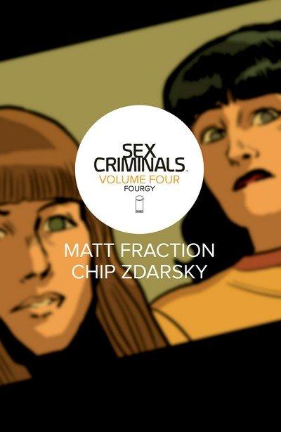 Sex Criminals Vol. 4 – Fourgy (TPB) (2017)