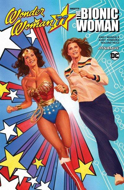 Wonder Woman '77 Meets the Bionic Woman Vol. 1 (TPB) (2017)