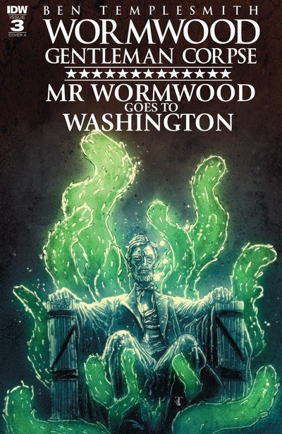 Wormwood, Gentleman Corpse – Mr. Wormwood Goes to Washington #3 (2017)