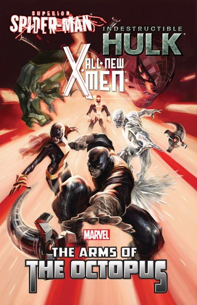All-New X-Men-Indestructible Hulk-Superior Spider-Man – The Arms of the Octopus (2014)