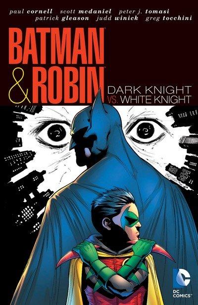 Batman and Robin Vol. 4 – Dark Knight vs. White Knight (2012)