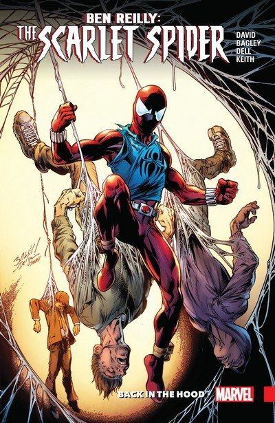 Ben Reilly – Scarlet Spider Vol. 1 – Back in the Hood (TPB) (2017)
