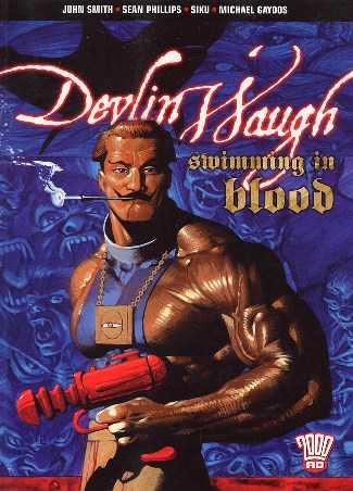 Devlin Waugh Vol. 1 – 2 (TPB) (2014-2015)