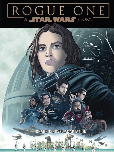 Star Wars – Rogue One Graphic Novel Adaptation (GN) (2017)
