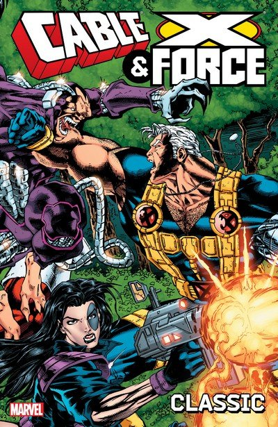 Cable & X-Force Classic Vol. 1 (TPB) (2016)