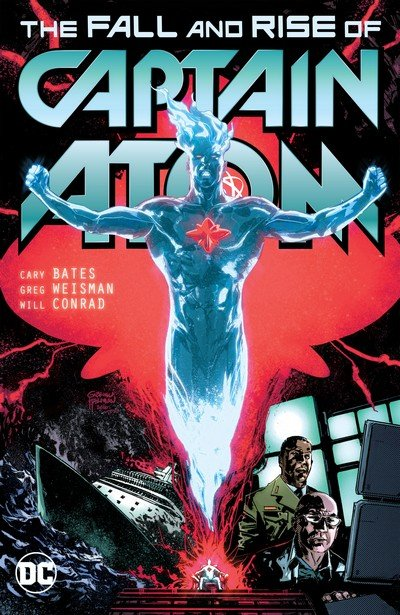 Captain Atom – Fall and Rise of Captain Atom (TPB) (2018)