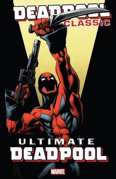 Deadpool Classic Vol. 20 – Ultimate Deadpool (TPB) (2018)