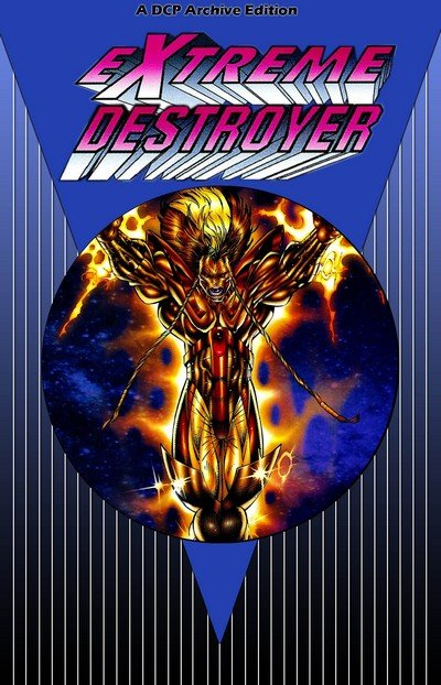 Extreme Destroyer (Story Arc) (DCP Archive) (1996)