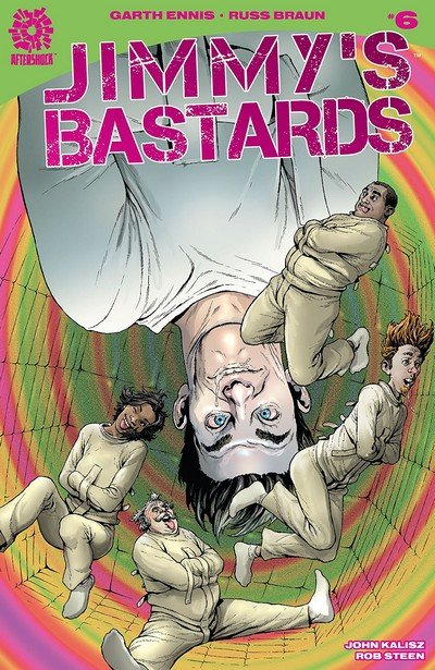 Jimmy's Bastards #6 (2018)