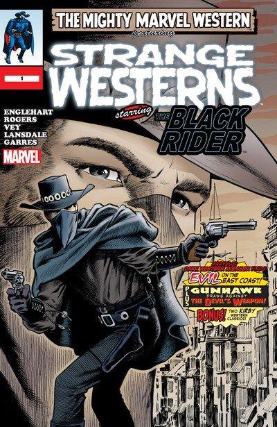 Marvel Western – Strange Westerns Starring the Black Rider #1 (2006)
