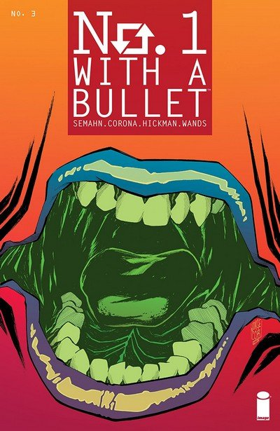 No. 1 With A Bullet #3 (2018)
