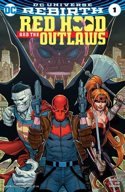 Red Hood and the Outlaws – Rebirth #1 + #1 – 18 + Annual (2016-2018)
