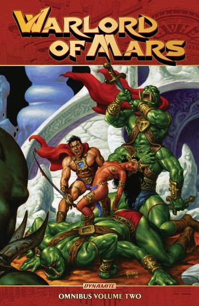Warlord of Mars Omnibus Vol. 2 (2017)