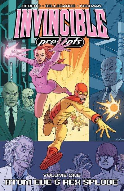 Invincible Presents Vol. 1 – Atom Eve & Rex Splode (TPB) (2010)