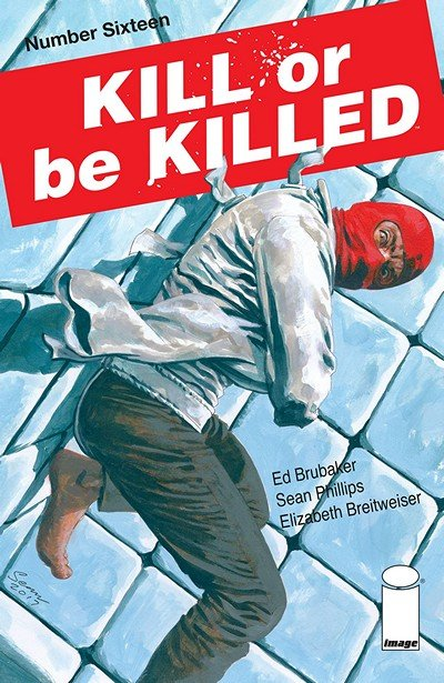 Kill Or Be Killed #16 (2018)