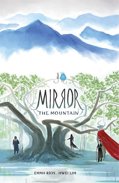 Mirror Vol. 1 – The Mountain (TPB) (2016)