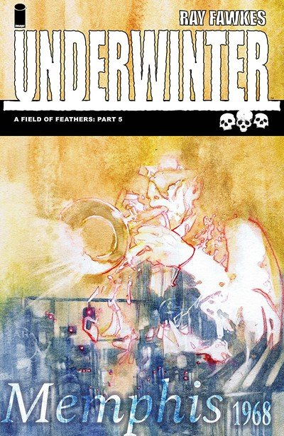 Underwinter – A Field Of Feathers #5 (2018)