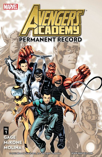 Avengers Academy TPBs (2011-2013)